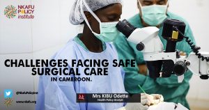 Challenges facing safe surgical care in Cameroon