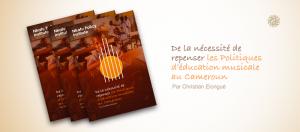 De La Nécessité De Repenser Les Politiques D'éducation Musicale Au Cameroun