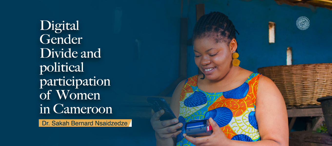 Digital Gender Divide and political participation of Women in Cameroon
