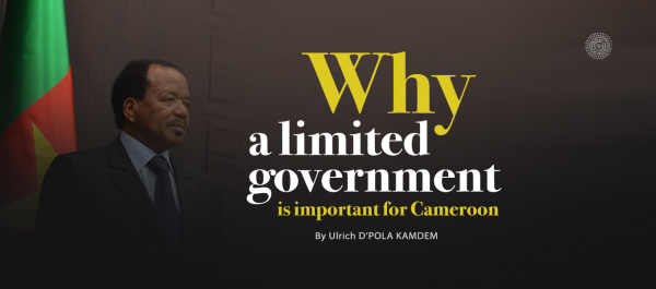 Why a limited government is important for Cameroon_Ulrich_
