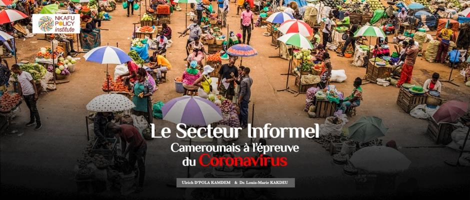 Le Secteur Informel Camerounais à l'épreuve du Coronavirus