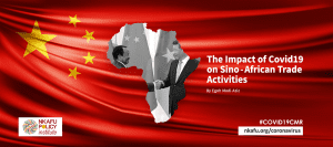 The Impact Of Covid-19 On Sino-African Trade Activities
