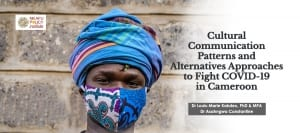 Cultural Communication Patterns and Alternatives Approaches to Fight COVID-19