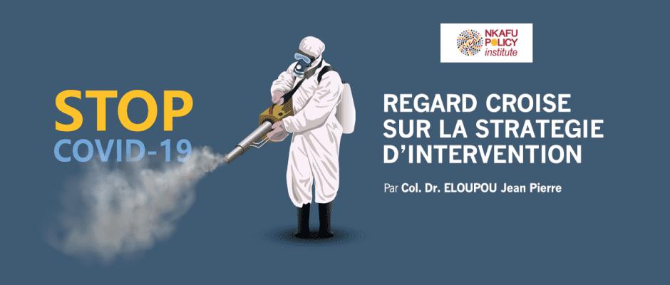 Regard Croise Sur La Strategie D'intervention Au Covid-19