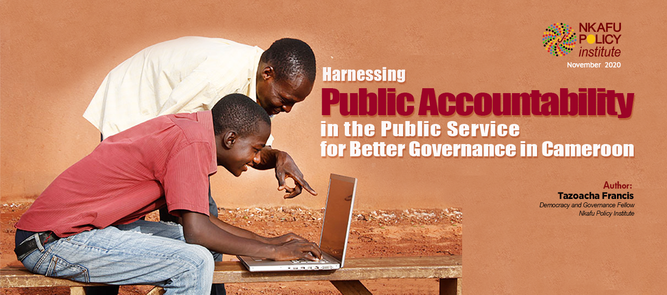 Harnessing Public Accountability in the Public Service for Better Governance in Cameroon