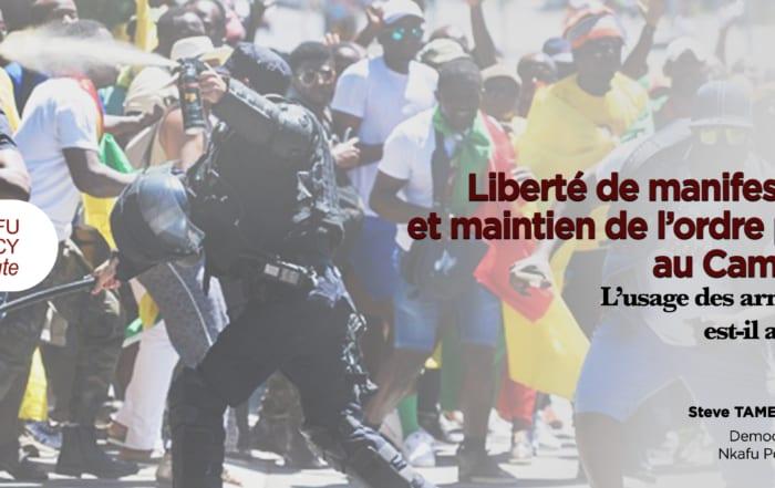 Liberté de manifestation et maintien de l'ordre public au Cameroun