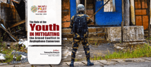 The role of Youths_Armed Forces In Cameroon