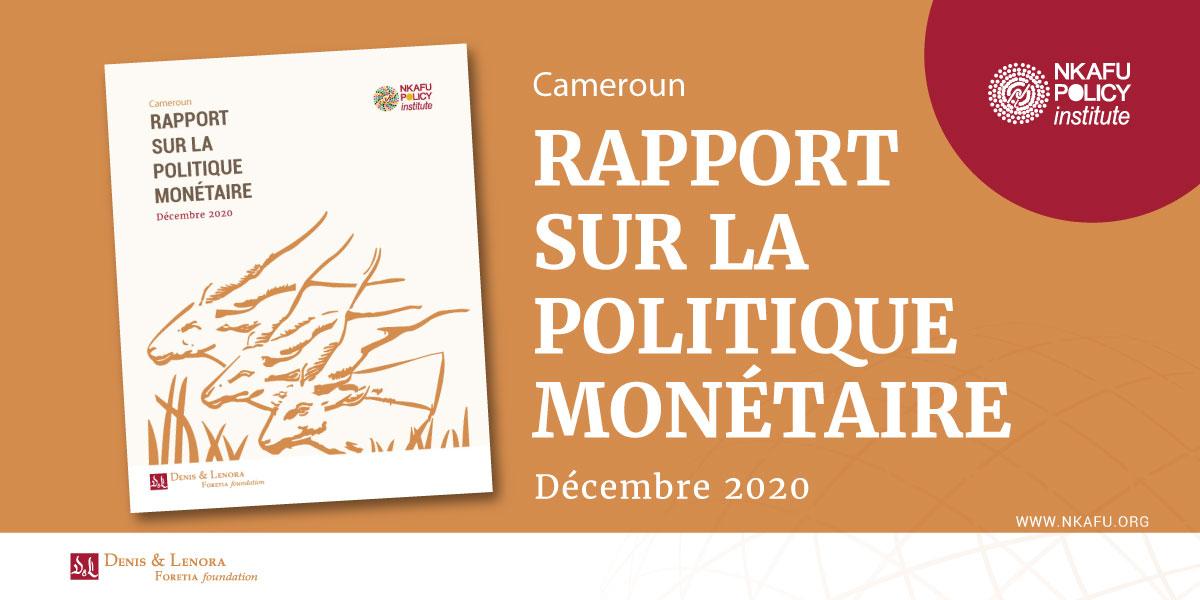 Rapport Sur Les effets De La Politique Monétaire De La BEAC Au Cameroun