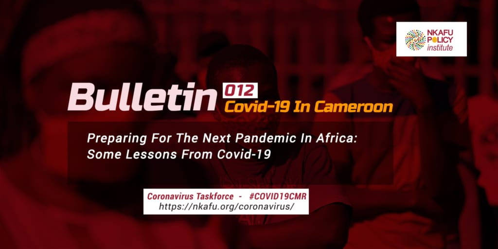 Preparing For The Next Pandemic In Africa- Some Lessons From Covid-19 – Bulletins