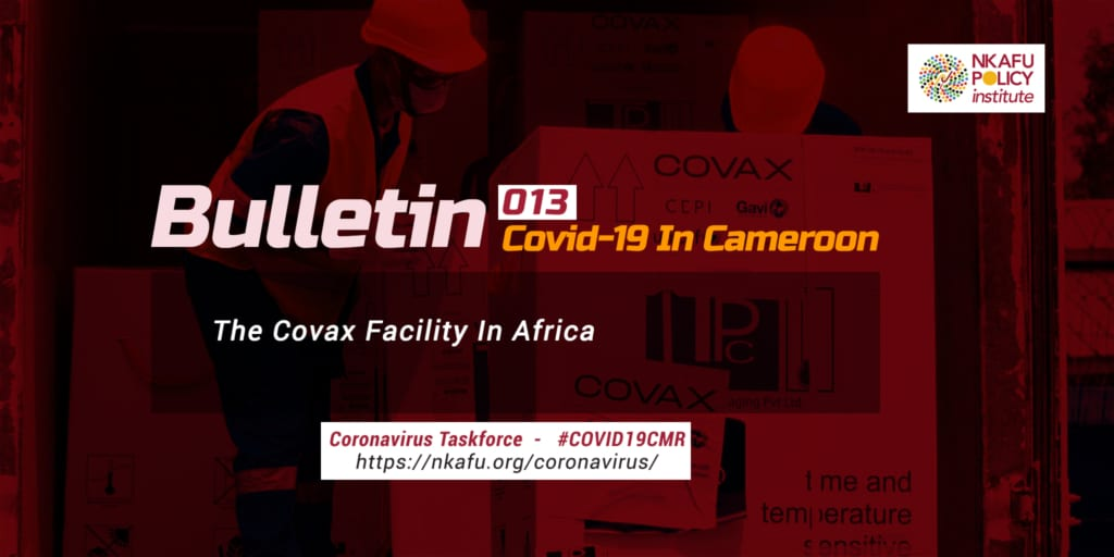 The Covax Facility In Africa – Bulletins