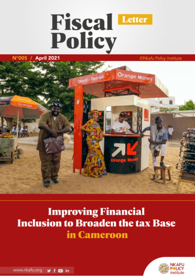 Fiscal Policy Letter 05- Improving Financial Inclusion To Broaden The Tax Base In Cameroon